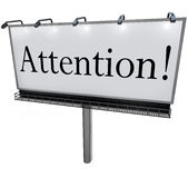 Attention Word on Billboard Special Announcement Urgent Message Royalty Free Stock Images