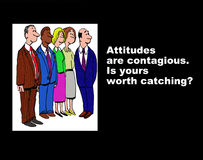 Attitudes are Contagious Royalty Free Stock Photo