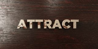 Attract - grungy wooden headline on Maple  - 3D rendered royalty free stock image Royalty Free Stock Image