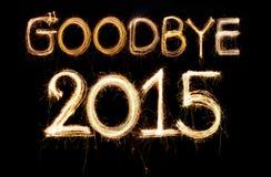 Au revoir 2015 photographie stock libre de droits