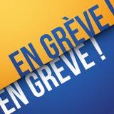 Auf Streik auf französisch: En-grève Lizenzfreie Stockfotografie