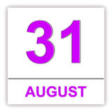 August 31. Day on the calendar. 3D illustration Royalty Free Stock Photography