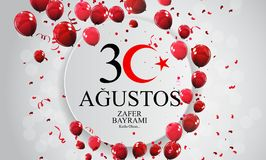 Augusti 30, Victory Day Turkish Speak 30 Agustos, Zafer Bayrami Kutlu Olsun också vektor för coreldrawillustration royaltyfri illustrationer