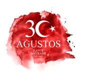 Augusti 30, Victory Day Turkish Speak 30 Agustos, Zafer Bayrami Kutlu Olsun också vektor för coreldrawillustration stock illustrationer