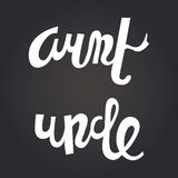 Aunt and Uncle. Hand drawn  lettering. Stock Image