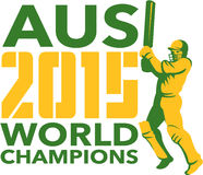 Australia AUS Cricket 2015 World Champions. Illustration of a cricket player batsman with bat batting with words Australia AUS Cricket 2015 World Champions done Stock Photo