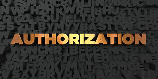 Authorization - Gold text on black background - 3D rendered royalty free stock picture Royalty Free Stock Photography