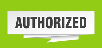 Authorized. Sign.  paper origami speech bubble.  tag.  banner royalty free illustration