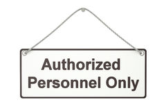 Authorized personnel only hanging sign, 3D rendering Royalty Free Stock Image