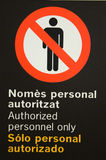 Authorized personnel only Royalty Free Stock Photo