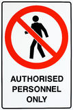 Authorized personnel only sign. A white, red, and black authorized personnel only sign royalty free stock photo
