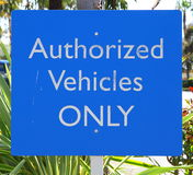Authorized Vehicles Sign Stock Images