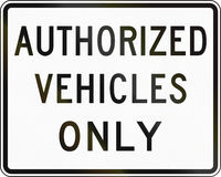 Authorized Vehicles Only Stock Photography