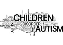 Autism And Its Generated Behavioral And Mental Impairments Word Cloud. AUTISM AND ITS GENERATED BEHAVIORAL AND MENTAL IMPAIRMENTS TEXT WORD CLOUD CONCEPT Stock Images