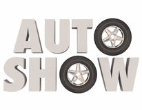 Auto Show 3d Words Wheels Tires Car Vehicle Event Royalty Free Stock Photography