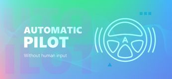 Automatic pilot colorful gradient banner. Blue colored autopilot vector banner with Automatic pilot words and steering wheel without human input icon in outline stock illustration