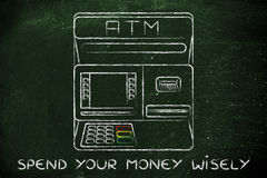 Automatic teller machine with writing Spend your money wisely Royalty Free Stock Image