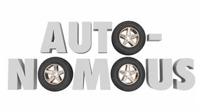 Autonomous 3d Word Wheels Tires Self Driving Autonomy Car Vehicl Royalty Free Stock Photo