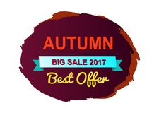 Autumn Best Offer Big Sale Vector Illustration. Autumn best offer big sale 2017, brown background, blue ribbon and beautiful lettering, sticker depicted on Royalty Free Stock Images