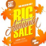 Autumn Big Sale banner for seasonal shopping. This weekend special offer background with hand lettering and autumn leaves. Discount up to 50% off. Vector Royalty Free Stock Photo