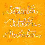3 autumn month of year - September, October, November, lettering. Autumn season lettering hand draw Royalty Free Stock Images