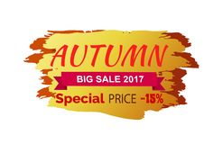 Autumn Special Big Sale 2017 Vector Illustration. Autumn special big sale 2017 icon isolated on white background. Vector illustration of sign with seasonal Stock Images