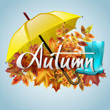 Autumn vector background with  leaves, yellow umbrella and rubber boots. Hand-written lettering. Typography. Autumn vector background with autumn leaves, yellow Stock Images
