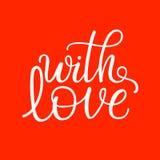Avec amour - le blanc tiré par la main a isolé le texte calligraphique sur le rouge Images libres de droits