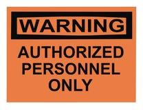 avertissement autorisé de personnel photos stock