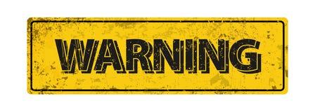 Avvertimento - illustrazione di vettore - segno arrugginito d'annata del metallo royalty illustrazione gratis