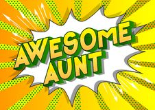 Awesome Aunt - Comic book style words.