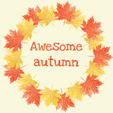 Awesome autumn. Autumn design with maple leaves and awesome autumn text Stock Photography