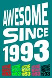 Awesome Since 1993. Birthday logos. 6 png files. Royalty Free Stock Photo