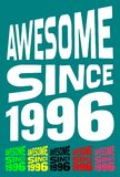 Awesome Since 1996. Birthday logos. 6 png files. Stock Photos
