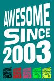 Awesome Since 2003. Birthday logos. 6 png files. Royalty Free Stock Photography