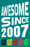 Awesome Since 2007. Birthday logos. 6 png files. Royalty Free Stock Photos