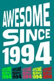 Awesome Since 1994. Birthday logos. 6 png files. Stock Photo