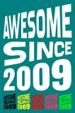 Awesome Since 2009. Birthday logos. 6 png files. Awesome Since 2009. Birthday logos. Tips: place this image on a t-shirt, mug or anyplace you like! PNG images Stock Photo