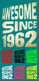 Awesome Since 1962. Birthday logos. 7 png files. Stock Photography