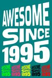 Awesome Since 1995. Birthday logos. 6 png files. Royalty Free Stock Photos