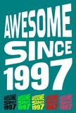 Awesome Since 1997. Birthday logos. 6 png files. Royalty Free Stock Photos
