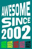 Awesome Since 2002. Birthday logos. 6 png files. Royalty Free Stock Image