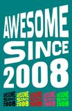 Awesome Since 2008. Birthday logos. 6 png files. Royalty Free Stock Images