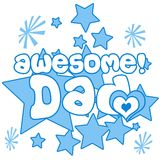 Awesome Dad. A nice illustration of text awesome dad Royalty Free Stock Photos