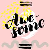 Awesome. hand drawn brush lettering on colorful background. Motivational quote for postcard, social media, ready to use. Abstract backgrounds with hand drawn vector illustration