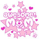 Awesome Mom. A nice illustration of text awesome mom Stock Image