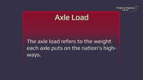 Axle load - freight and shipping terms. The forwarding and logistics industries