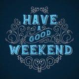 Ayez un bon week-end Image libre de droits