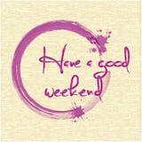 Ayez un bon week-end ENV 10 Images libres de droits