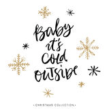 Bébé c'est extérieur froid Carte de voeux de Noël avec la calligraphie Photographie stock libre de droits
